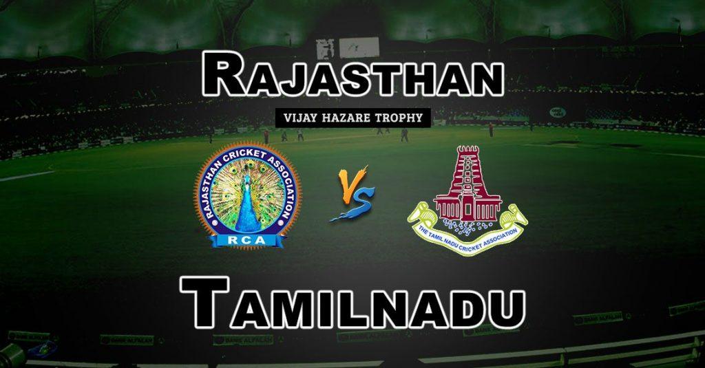 RAJ vs TN Vijay Hazare Trophy Match Prediction-Fantasy Team News