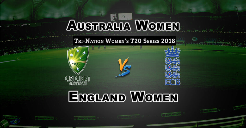 AU-W vs EN-W Final Match Women's T20 Tri-Series Dream 11 Predictions Fantasy Team News