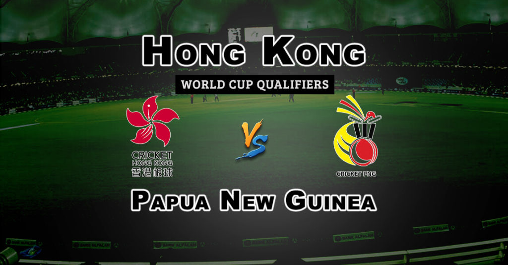 PNG vs HK 9th Place Play off World Cup Qualifiers Dream 11 Match Prediction Fantasy Team News