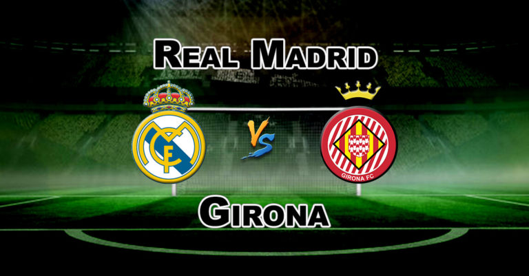 GIR vs RM League Match La Liga Dream 11 Football Prediction Fantasy Team News