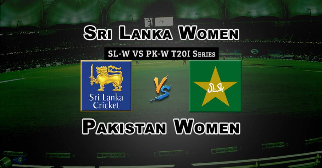 SL-W vs PK-W 3rd T20 Match Dream 11 Predictions Fantasy Team News