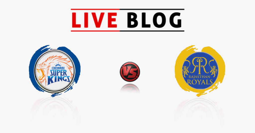 Chennai Super Kings vs Rajasthan Royals 17th Match IPL 2018 Live Commentary