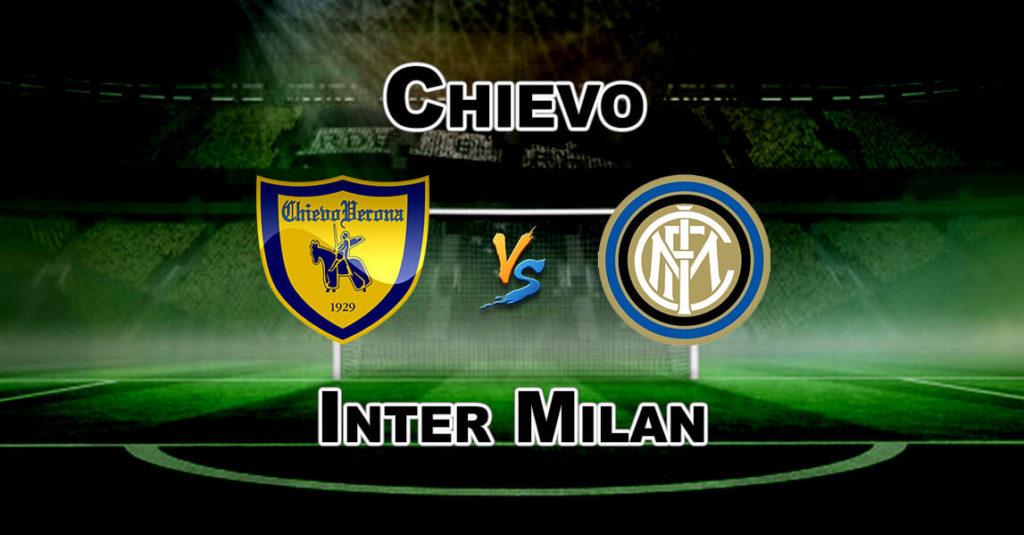 CHV vs INT Dream11 Team Prediction Serie A Football – Fantasy Team News
