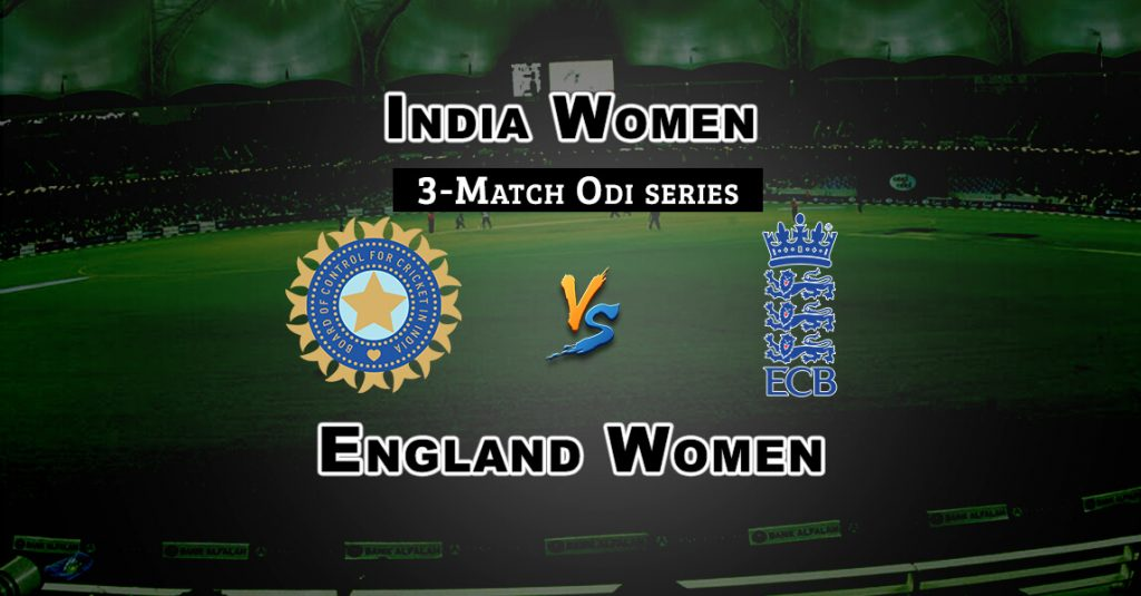 IN-W vs EN-W 2nd Match ODI series Dream 11 Predictions Fantasy Team News