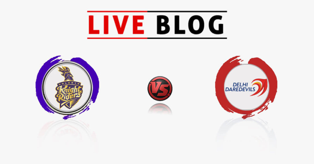 Kolkata Knight Riders vs Delhi Daredevils 13th Match IPL 2018 Live Commentary