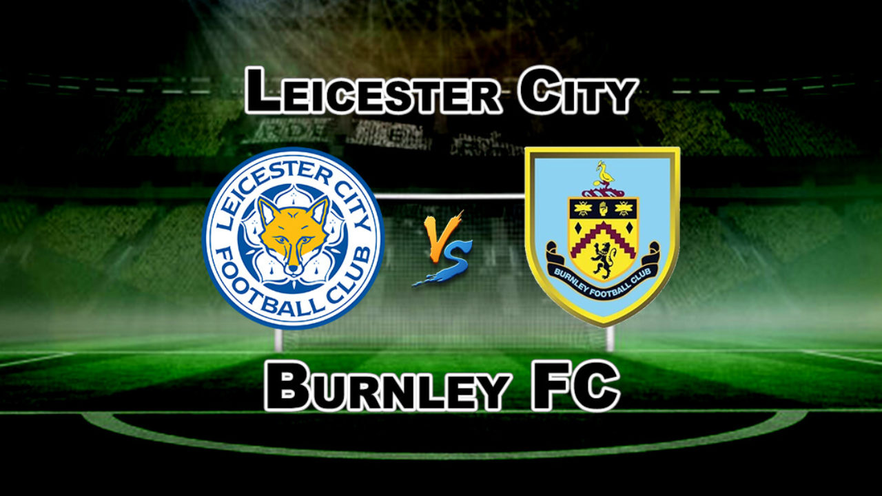 leicester city vs burnley - photo #46