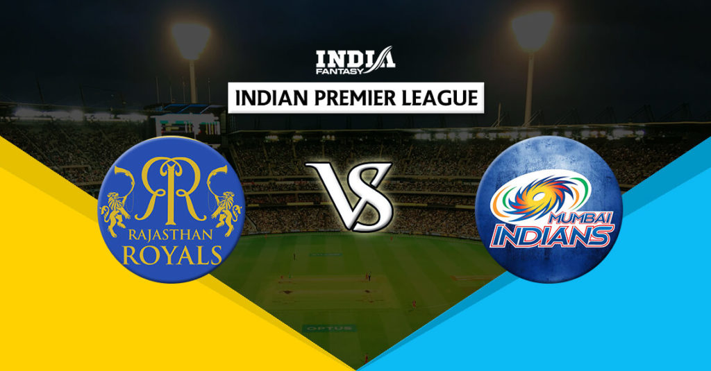 Rajasthan Royals vs Mumbai Indians: Match Preview, Probabale 11, Live Streaming Details