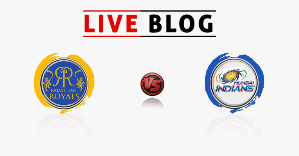RAJASTHAN ROYALS  VS MUMBAI INDIANS 21th Match IPL 2018 Live Commentary
