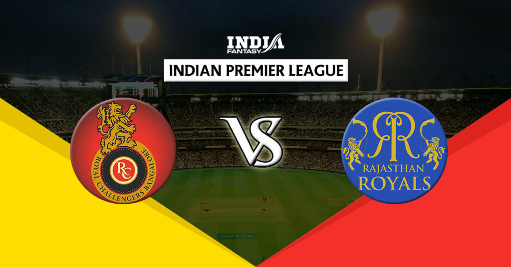 ROYAL CHALLENGERS BANGALORE vs RAJASTHAN ROYALS: MATCH PREVIEW, PROBABLE 11, LIVE STREAMING DETAILS