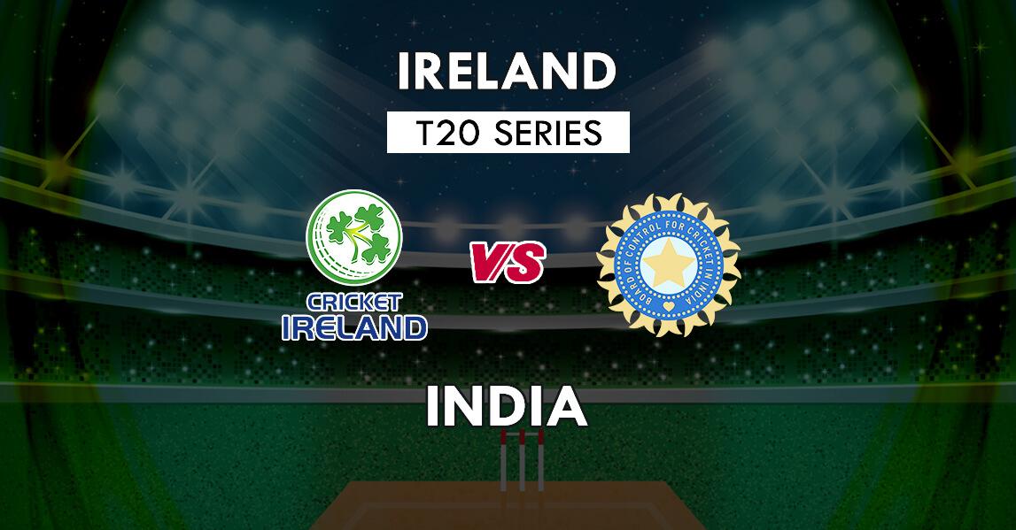 IRE vs IND Dream11 Prediction 1st T20 Match | Ireland vs India Team