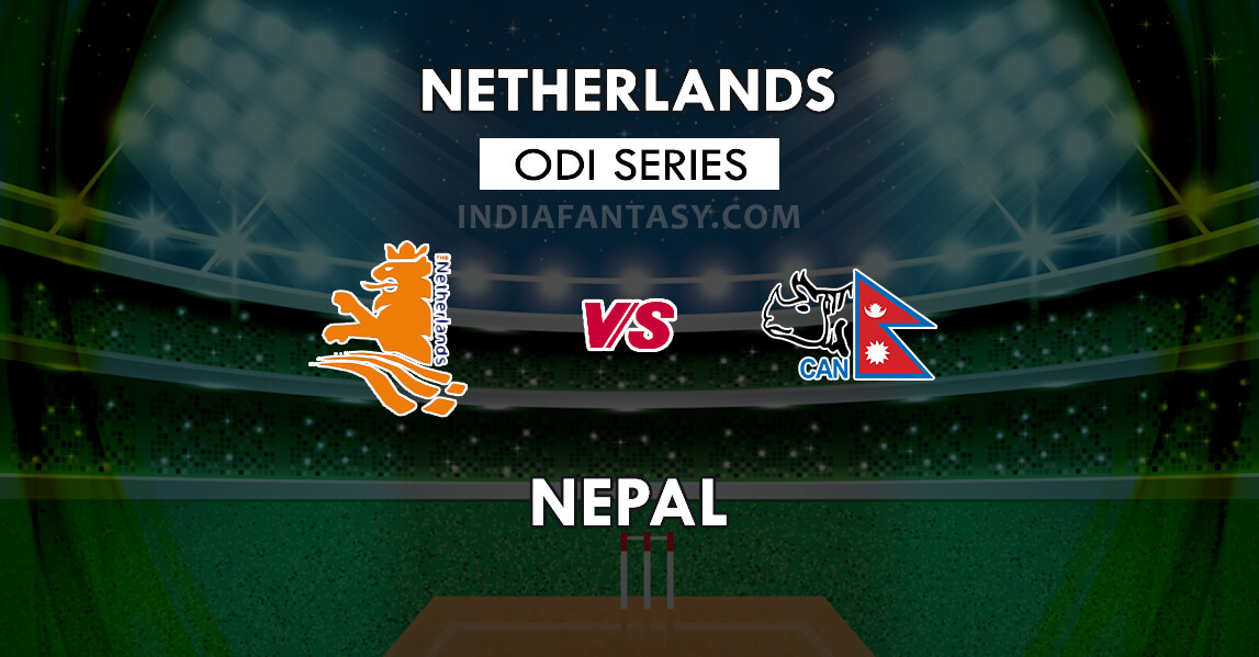 NED vs NEP Dream11 Prediction 1st ODI | The Netherlands vs Nepal Team News,  Playing11 - India Fantasy