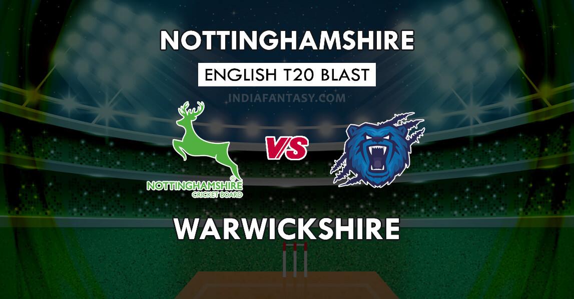 NOT vs WAS Dream11 Team Prediction English T20 Blast   NOT vs WAS