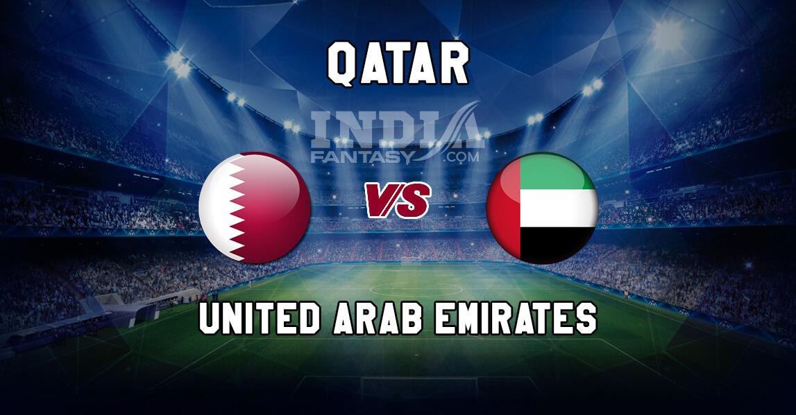 QAT vs UAE Dream11 Team Prediction, Fantasy Team News, Playing 11