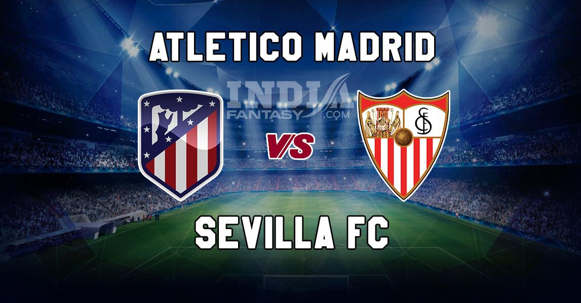 Sevilla fc vs atletico madrid fc prediction