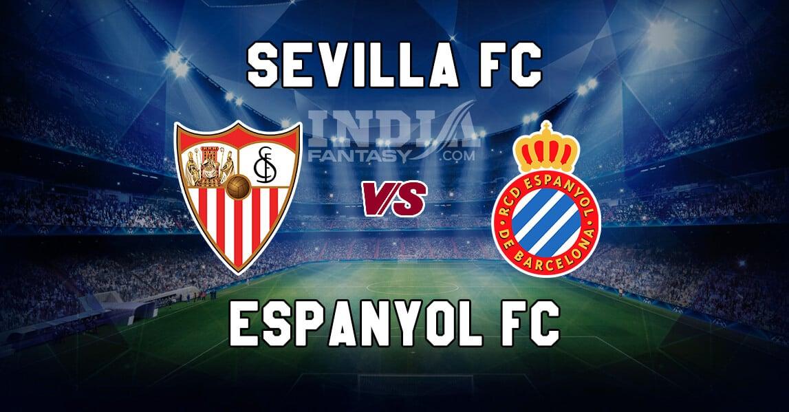 SEV vs ESL Dream11 Grand League Prediction – Espanyol vs