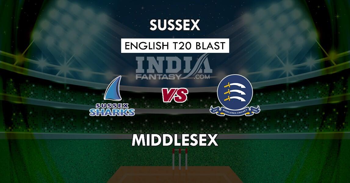 SUS vs MID Dream11 Match Prediction | T20 Vitality Blast 2019 Match
