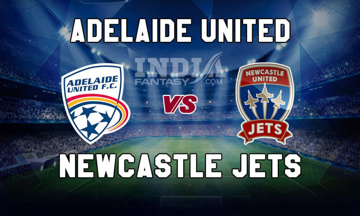 Newcastle jets vs adelaide united betting experts royalsports betting