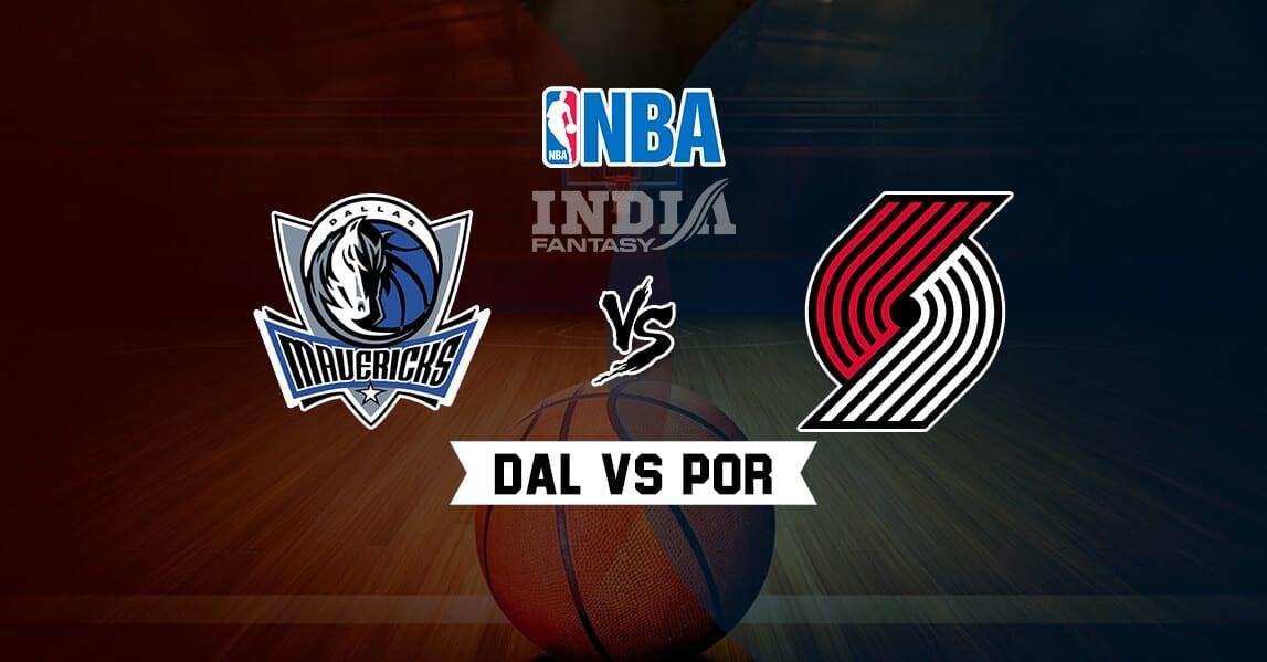 Dal Vs Por Dream11 Match Dallas Mavericks Vs Portland