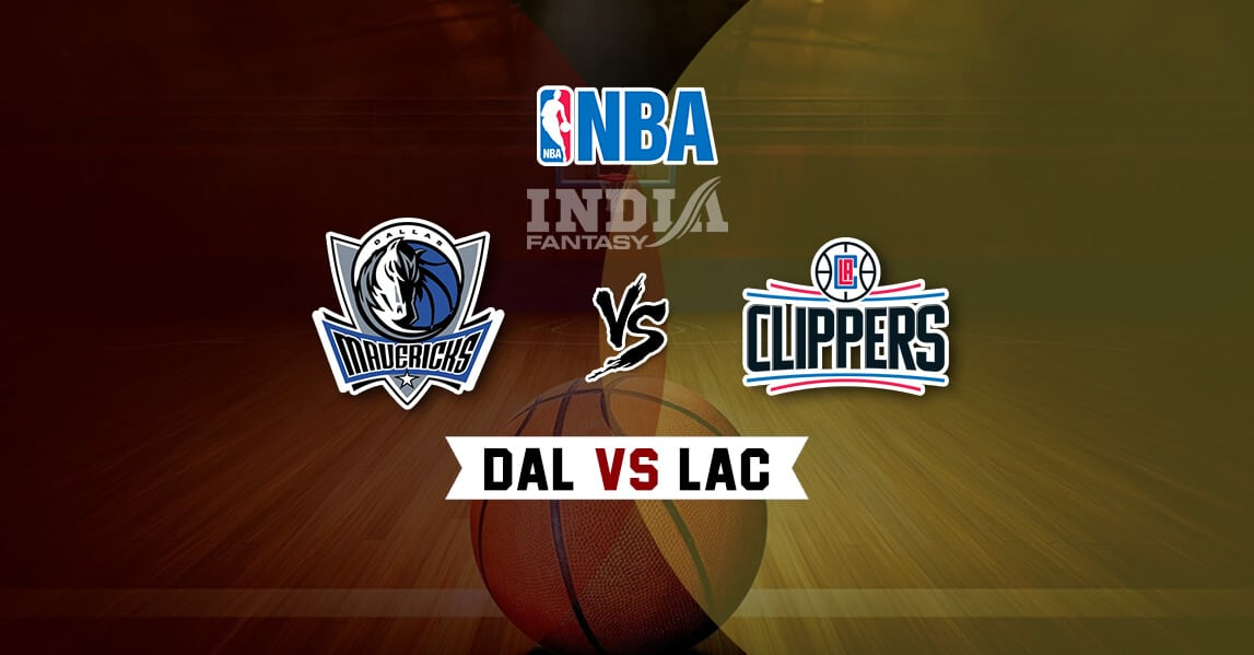 Dal Vs Lac Dream11 Match Dallas Mavericks Vs Los Angeles